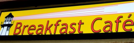 DSC_0942 Breakfast Cafe Sign cropped